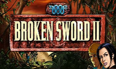 Broken Sword 2 Smoking Mirror poster