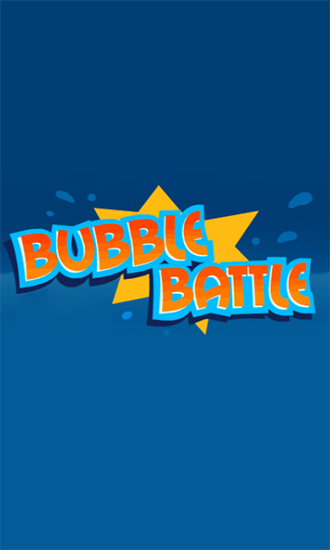 Bubble battle