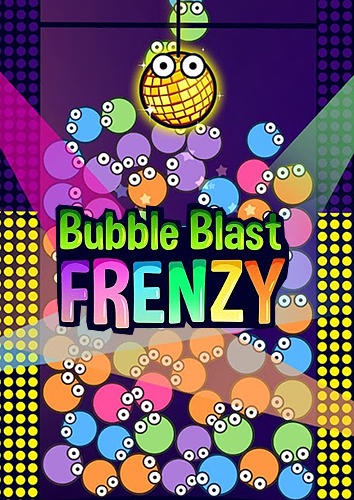 Bubble blast frenzy poster