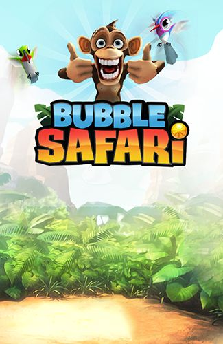 Bubble safari poster