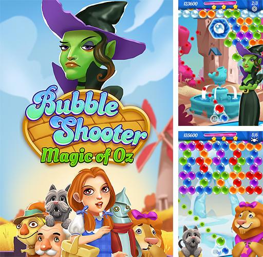 Zusätzlich zum Spiel Tomcat Pop: Bubble Shooter für Android-Telefone und Tablets können Sie auch kostenlos Bubble shooter: Magic of Oz, Bubble Shooter: Magie von Oz herunterladen.