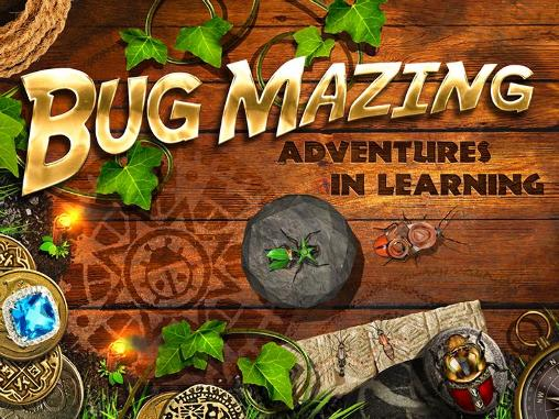 Bug mazing: Adventures in learning