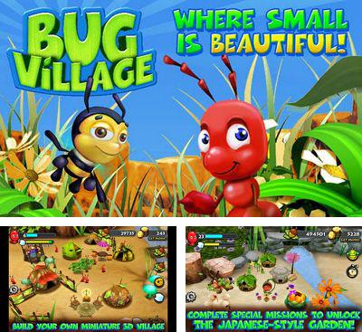 In addition to the game Anthill for Android phones and tablets, you can also download Bug Village for free.