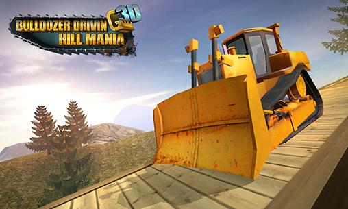 Bulldozer driving 3d: Hill mania poster