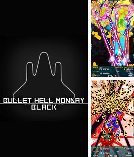 Bullet hell: Monday black