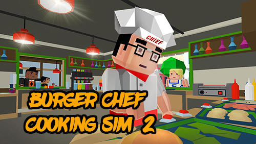 Burger chef: Cooking sim 2 poster