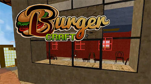 Burger craft: Fast food shop. Chef cooking games 3D