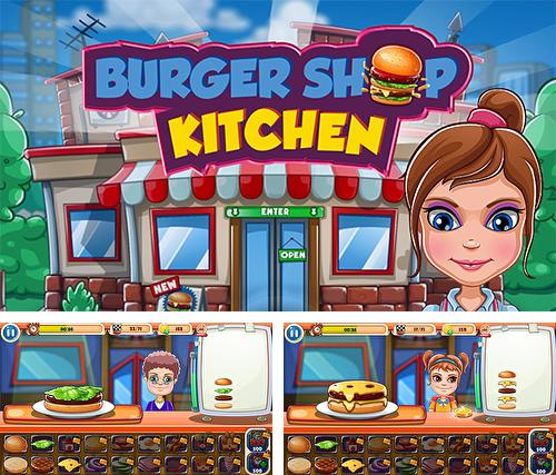 Burger shop kitchen. Madness: The fastest chef in town