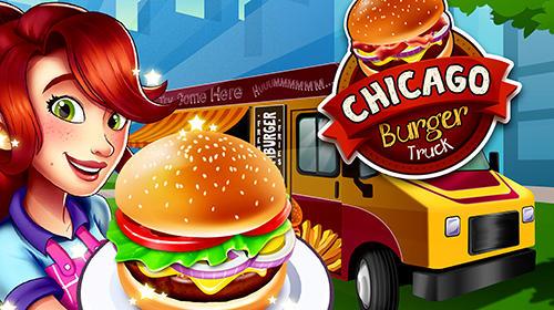 Beautiful Burger Truck Chicago: Fast Food Cooking Game. Descarga Gratuita Del Juego  Camión De Hamburguesas ...