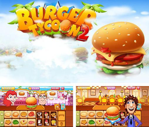 In addition to the game Bistro Cook for Android phones and tablets, you can also download Burger tycoon 2 for free.