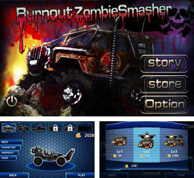 In addition to the game Zombie City Escape for Android phones and tablets, you can also download Burnout Zombie Smasher for free.