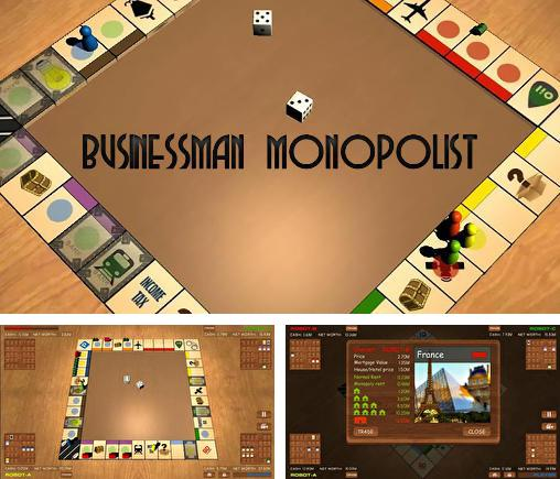 Businessman: Monopolist