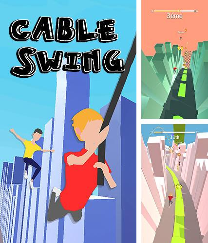 Cable swing