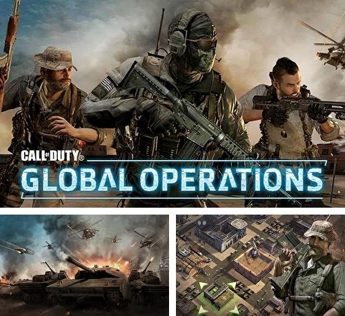 Zusätzlich zum Spiel Call of Duty: Helden für Android-Telefone und Tablets können Sie auch kostenlos Call of duty: Global operations, Call of Duty: Globale Operationen herunterladen.