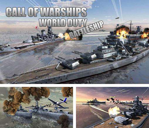 En plus du jeu Le fron naval pour téléphones et tablettes Android, vous pouvez aussi télécharger gratuitement L'appel des bateaux de guerre: Le devoir mondial, Call of warships: World duty. Battleship.