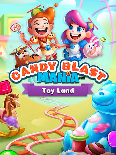 Candy blast mania: Toy land poster