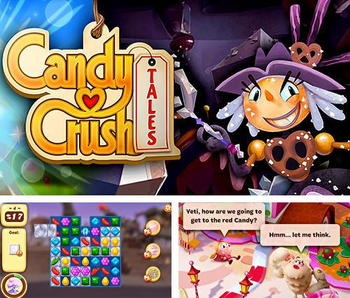 Candy crush tales