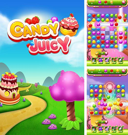 In addition to the game Balloony land for Android phones and tablets, you can also download Candy juicy for free.