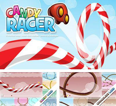 In addition to the game Fibble - Flick 'n' Roll for Android phones and tablets, you can also download Candy Racer for free.