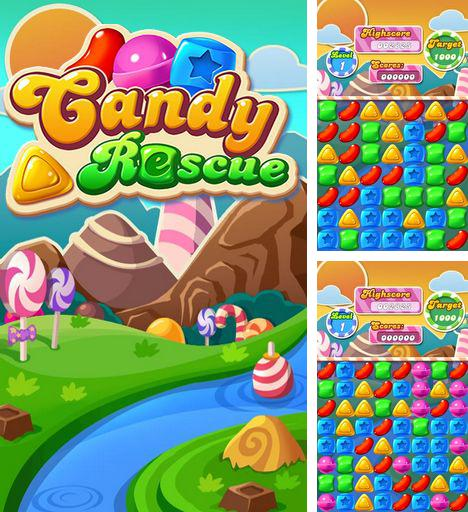 In addition to the game The Adventures Of Sapper for Android phones and tablets, you can also download Candy rescue for free.