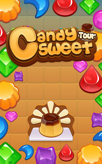 Candy sweet tour. Crush candy