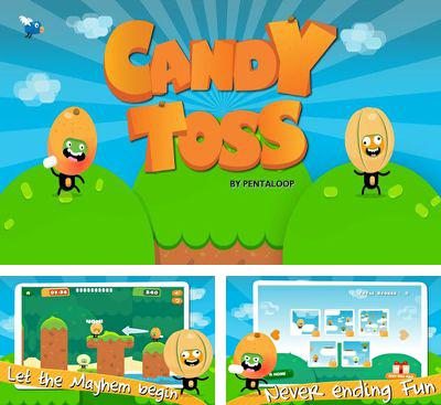 In addition to the game Free Roll for Android phones and tablets, you can also download Candy Toss for free.