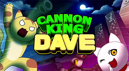 Cannon king Dave poster