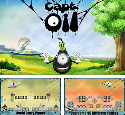 In addition to the game Aliens Goo for Android phones and tablets, you can also download Captain Oil for free.