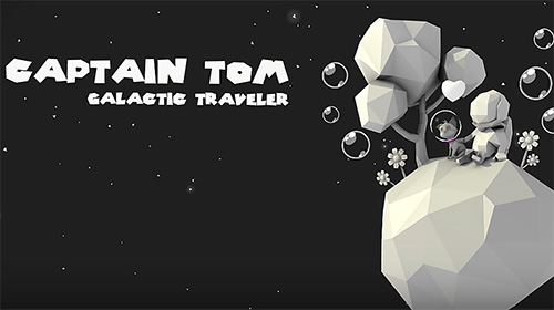 Captain Tom: Galactic traveler обложка