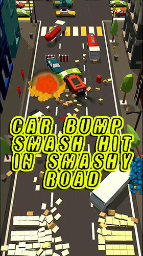 Car bump: Smash hit in smashy Road 3D