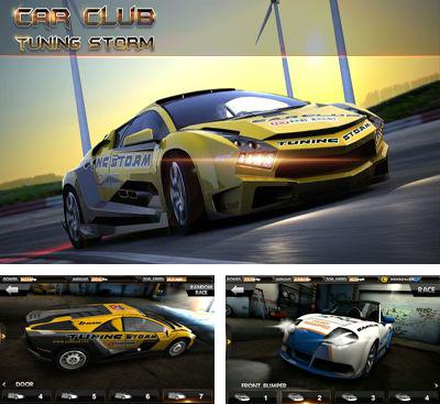 In addition to the game Muscle run for Android phones and tablets, you can also download Car Club: Tuning Storm for free.