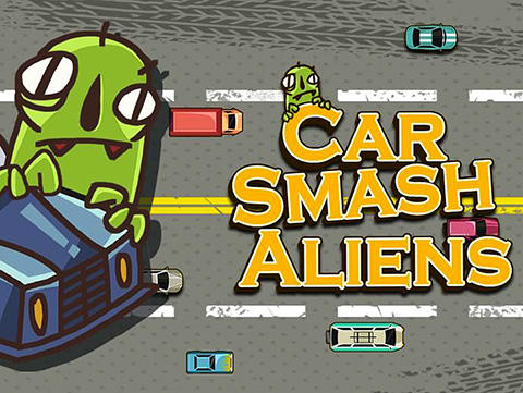 Car smash aliens poster