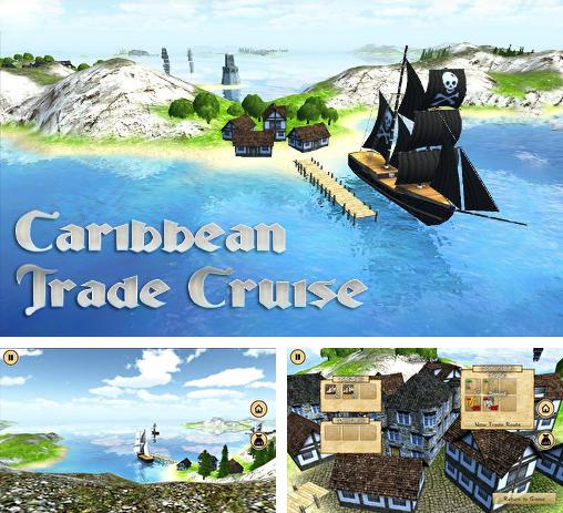 In addition to the game Pirates of the Caribbean. Master of the seas. for Android phones and tablets, you can also download Caribbean trade cruise for free.