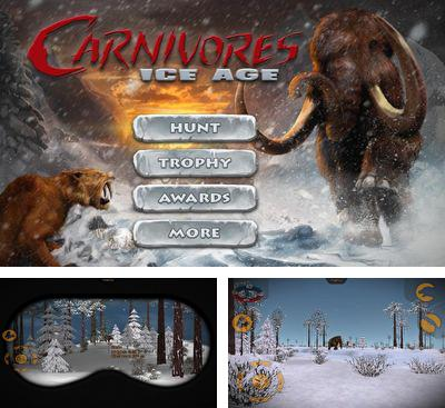 In addition to the game Fringe Time for Android phones and tablets, you can also download Carnivores Ice Age for free.