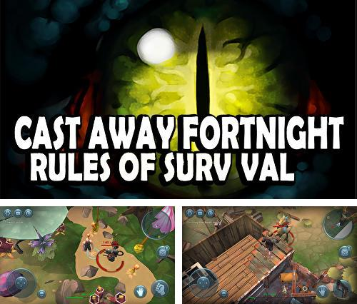 Castaway fortnight: Rules of survival