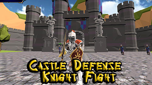 Castle defense knight fight