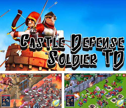 Castle defense: Soldier tower defense strategy game