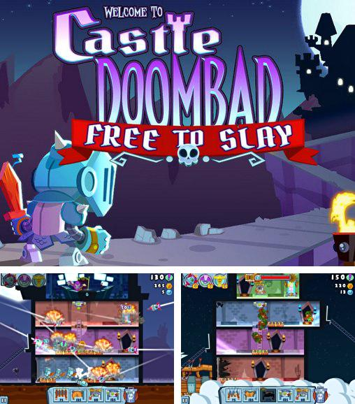 Castle Doombad: Free to slay
