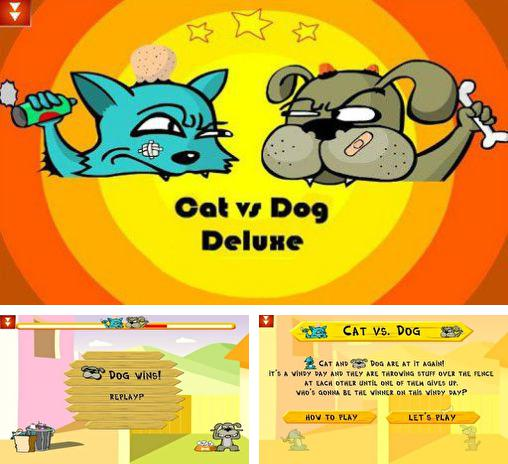 In addition to the game Cat vs Dog free for Android phones and tablets, you can also download Cat vs dog deluxe for free.