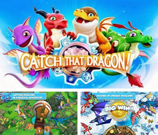 In addition to the game Sixside: Runner rush for Android phones and tablets, you can also download Catch that dragon! for free.