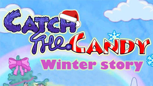 Catch the candy: Winter story