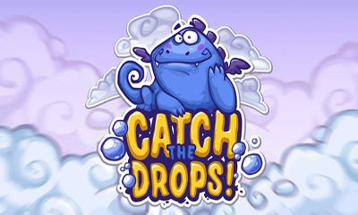 Catch the drops! poster