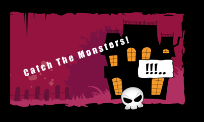 Catch The Monsters!
