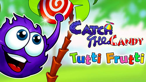 Catch the сandy: Tutti frutti poster