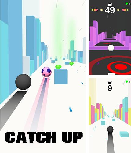 In addition to the game Rider for Android phones and tablets, you can also download Catch up for free.