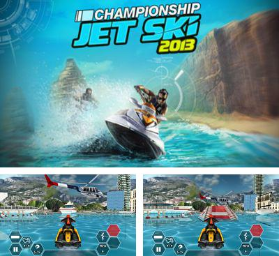 In addition to the game Racing Glider for Android phones and tablets, you can also download Championship Jet Ski 2013 for free.