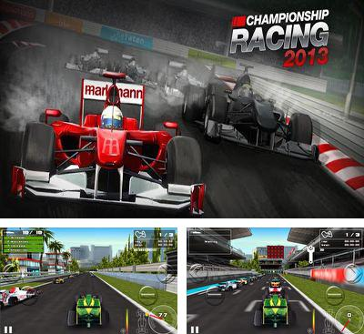 In addition to the game F1 Challenge for Android phones and tablets, you can also download Championship Racing 2013 for free.