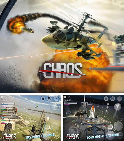 In addition to the game C.H.A.O.S Tournament HD for Android phones and tablets, you can also download Chaos: Combat copterst for free.