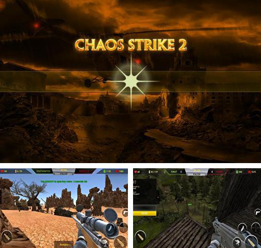 In addition to the game Fields of battle for Android phones and tablets, you can also download Chaos strike 2: CS portable for free.
