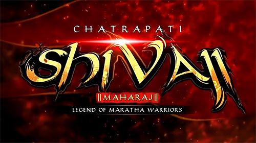Chatrapati Shivaji Maharaj HD game обложка